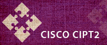 LearnChase Cisco CIPT2 Implementing Cisco Unified Communications Manager, Part 2 Online Training