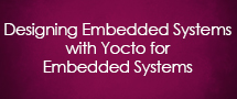 LearnChase Best Designing Embedded Systems with Yocto for Embedded Systems Online Training