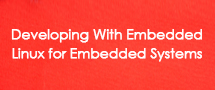 LearnChase Best Developing With Embedded Linux for Embedded Systems Online Training