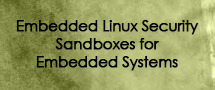 LearnChase Best Embedded Linux Security Sandboxes for Embedded Systems Online Training
