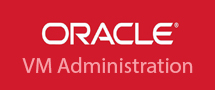 LearnChase Oracle VM Administration Oracle VM Server for x86 Online Training